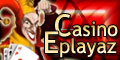 Guide Casino Eplayaz